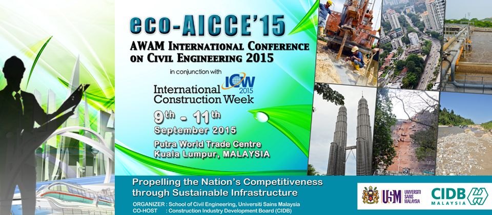 The eco-AICCE'15 will be held at Putra World Trade Center (PWTC), Kuala Lumpur on September 9 - 11, 2015